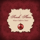 What Child Is This?/Sarah Slean