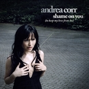 Shame On You [To Keep My Love From Me]/Andrea Corr