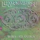 Beira-Atlántica/Luar Na Lubre