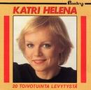 20 Toivotuinta levytystä/Katri Helena