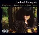 Elephants/Rachael Yamagata
