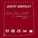 Dirty Blue Jeans/Jeremy Warmsley