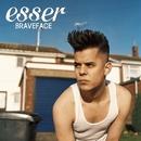 Braveface/Esser