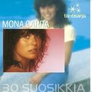 Tähtisarja - 30 Suosikkia/Mona Carita