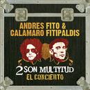 2 son multitud (Standard version)/Fito & Fitipaldis & Andres Calamaro