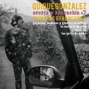 Averia y redencion #7: Primeras versiones/Quique Gonzalez