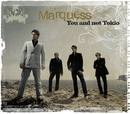 You And Not Tokio (Maxi-CD)/Marquess