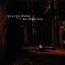 Muir Woods Suite/George Duke