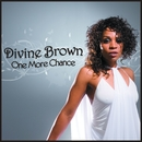 One More Chance/Divine Brown