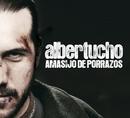 Amasijo de porrazos/Albertucho
