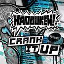 Crank It Up/ハドーケン!