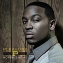 Boyfriend # 2/Pleasure P