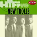Rhino Hi-Five: New Trolls/New Trolls