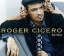 Die Liste/Roger Cicero