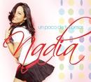 Un poco de tus besos/Nadia (W)