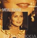 Tähtisarja - 30 Suosikkia/Meiju Suvas