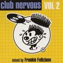 Club Nervous Volume 2/Frankie Feliciano