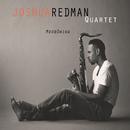 MoodSwing/Joshua Redman Quartet