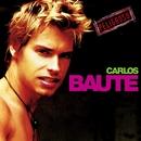 Lo que tu quieres yo quiero/Carlos Baute