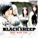 Here With You/The Black Sheep