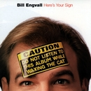 Here's Your Sign/Bill Engvall