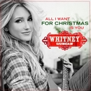 All I Want For Christmas Is You/Whitney Duncan