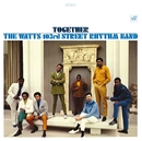 Together (Remastered & Expanded)/The Watts 103rd St. Rhythm Band