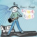 Infant Eyes (Single Track DMD)/Ruarri Joseph