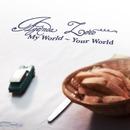 My World - Your World/Agenda Zero