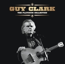 The Platinum Collection/Guy Clark