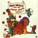 A Blow For Me, A Toot To You/Fred Wesley & The Horny Horns Featuring Maceo Parker