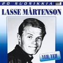 20 Suosikkia / Yeh, Yeh/Lasse Mårtenson