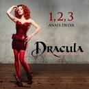 1, 2, 3 (Extrait De La Comédie Musicale Dracula, L'amour Plus Fort Que La Mort)/Dracula, L'Amour Plus Fort Que La Mort