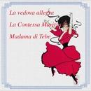 La Vedova Allegra-La Contessa Maritza-Madama Di Tebe/Cesare Gallino
