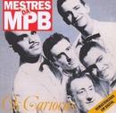 Mestres da MPB/Os Cariocas