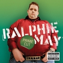 Prime Cut (DMD Album)/Ralphie May