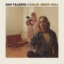 Kärlek minus noll/Dan Tillberg