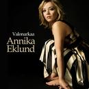 Valonarkaa/Annika Eklund
