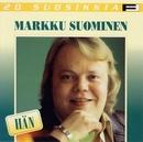 20 Suosikkia / Hän/Markku Suominen