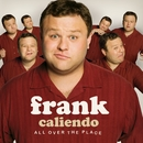 All Over The Place/Frank Caliendo
