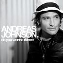 Do You Wanna Dance/Andreas Johnson