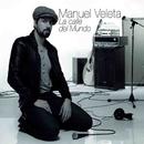 La calle del mundo/Manuel Veleta