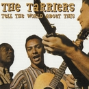 Tell The World About This/The Tarriers