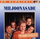 20 Suosikkia / Tulkoon rakkaus/Miljoonasade