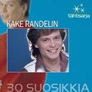 Tähtisarja - 30 Suosikkia/Kake Randelin