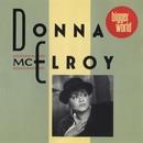 Bigger World/Donna McElroy