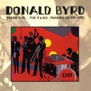 Thank You...For F.U.M.L. (Funking Up My Life)/Donald Byrd
