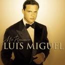 Mis Romances/Luis Miguel