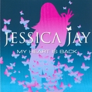 My Heart Is Back [Thailand Version]/Jessica Jay