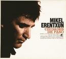 Loco de atar/Mikel Erentxun